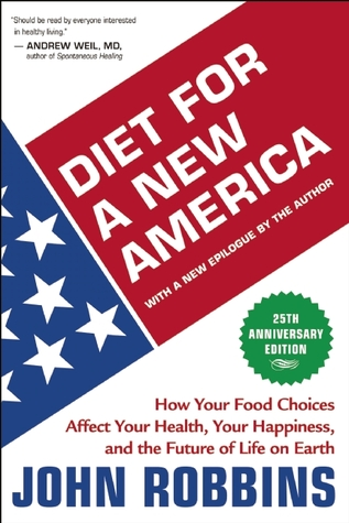Diet For A New America How Your Food Choices Affect Your Health