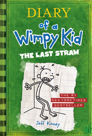 The Last Straw(Diary of a Wimpy Kid 3)