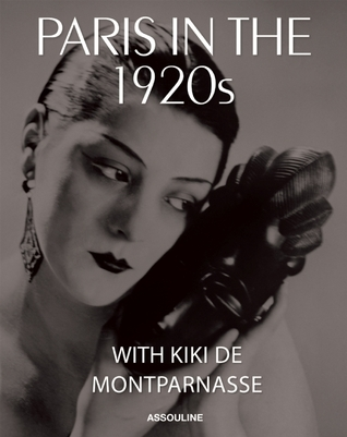 Kiki de Montparnasse: Paris in the 1920s