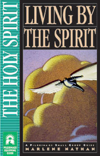 Living by the Spirit by Marlene Nathan