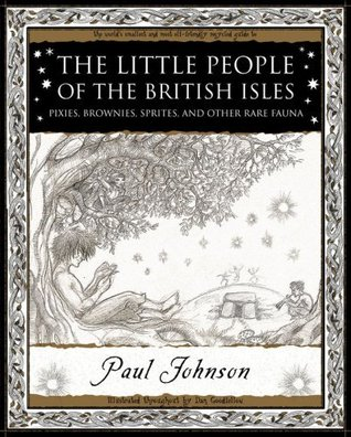 the-little-people-of-the-british-isles-pixies-brownies-sprites-other-rare-fauna