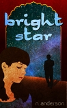Bright Star by Nickie Anderson