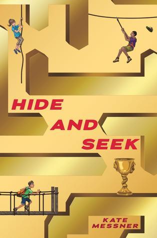 Hide and Seek by Kate Messner