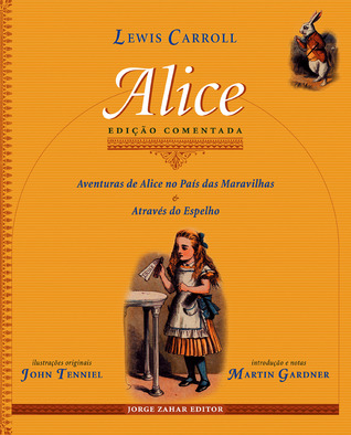 Alice: Aventuras de Alice no País das Maravilhas & Atráves do Espelho