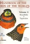 Handbook of the Birds of the World, Volume 8: Broadbills to Tapaculos