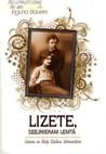 Lizete, dzejniekam lemtā: Lizetes un Kārļa Skalbes dzīvesstāsts