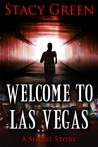 Welcome To Las Vegas by Stacy Green