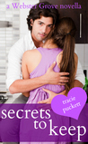 Secrets to Keep (Webster Grove, #3)