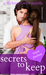 Secrets to Keep (Webster Grove, #3)