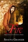 Fire (Elemental, #4)