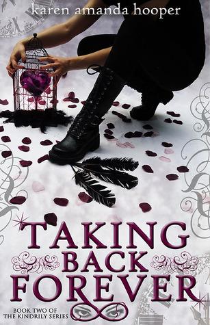 Taking Back Forever (The Kindrily, #2)