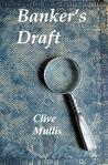 Banker's Draft by Clive Mullis