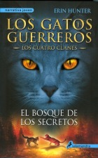 El bosque de los secretos (Los gatos guerreros: Los cuatro clanes, #3)