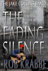 The Jake Collins Band: the Fading Silence