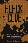 Black Code: The Battle for the Future of Cyberspace