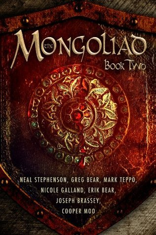 The Mongoliad: Book Two (Foreworld, #2)