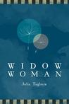 Widow Woman by Julia Tagliere