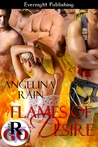 Flames of Desire by Angelina Rain