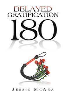Delayed Gratification 180