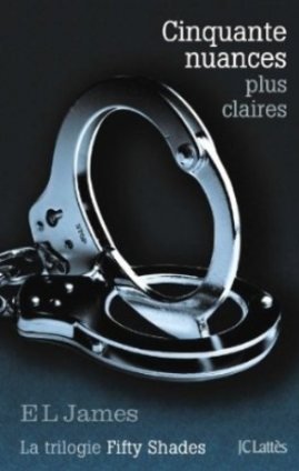 Cinquante nuances plus claires (Fifty Shades, #3)
