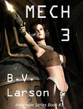 Ebook Mech 3: The Empress by B.V. Larson TXT!