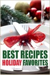Best Recipes Holiday Favorites