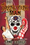 The Daring Young Man