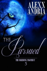 The Pursued(The Breeding Prophecy 5)