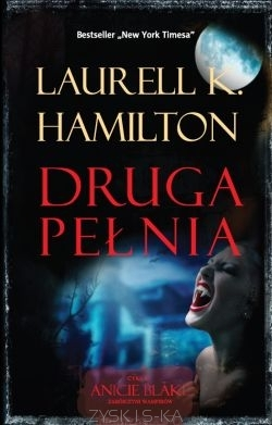 Ebook Druga Pełnia by Laurell K. Hamilton PDF!