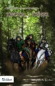 Justicia y honor (Erik, hijo de Árkhelan, #3)