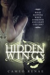 Hidden Wings by Cameo Renae