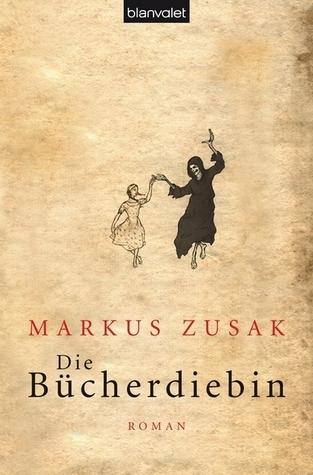 Die Bücherdiebin by Markus Zusak