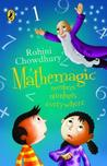 Mathemagic: Numbers, Numbers Everywhere (Mathemagic, #1)