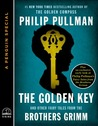 The Golden Key: And Other Fairy Tales from the Brothers Grimm