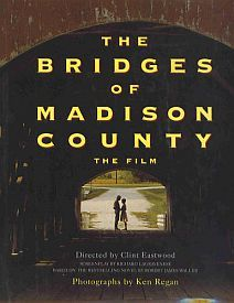 The Bridges of Madison County: The Film