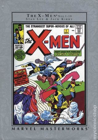 Marvel Masterworks: The X-Men, Vol. 1(Uncanny X-Men, Volume I Masterworks X-Men 1)