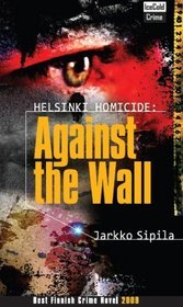Helsinki Homicide: Against The Wall