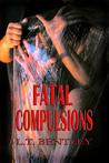 Fatal Compulsions