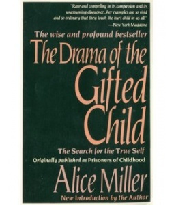 The Drama of the Gifted Child by Alice  Miller