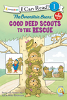 The Berenstain Bears' Good Deed Scouts to the Rescue by Jan Berenstain