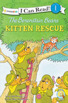 The Berenstain Bears' Kitten Rescue by Jan Berenstain