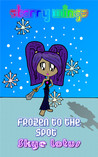 Frozen to the spot (Starry Wings, #2)