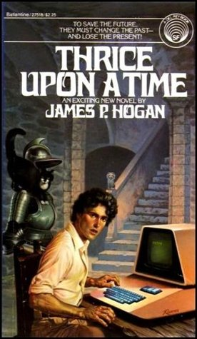 Ebook Thrice Upon a Time by James P. Hogan PDF!
