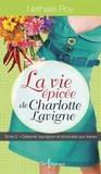 Cabernet sauvignon et shortcake aux fraises (La vie épicée de Charlotte Lavigne, #3 )