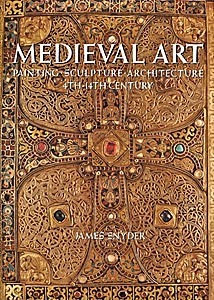 Medieval Art: Painting-Sculpture-Architecture, 4th-14th Century