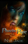 Phoebe Pope and the Year of Four (Phoebe Pope Novel, #1)