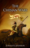The Chesian Wars (A Griffins & Gunpowder Collection)