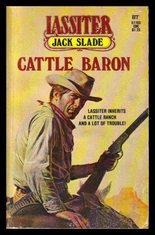 Cattle Baron (Lassiter #23)