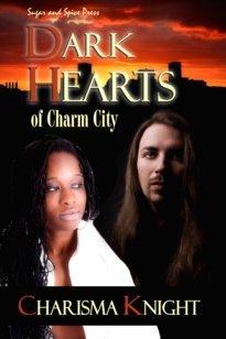 Dark Hearts of Charm City