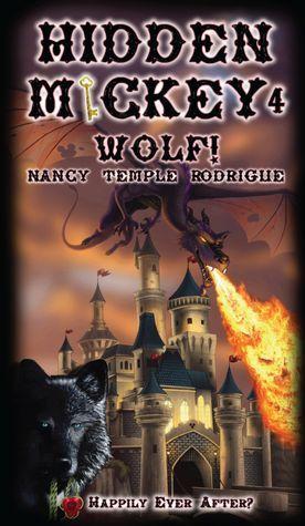 HIDDEN MICKEY 4: Wolf! Happily Ever After? (Hidden Mickey, #4)